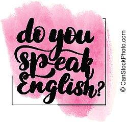 iscrizione, lei, parlare, inglese