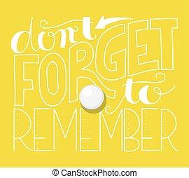 iscrizione, non faccia, ricordare, dimenticare