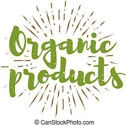 iscrizione, organico, sunbursts, fondo., vettore, prodotti