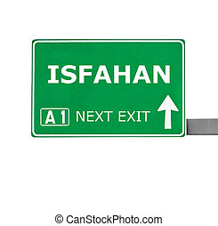 ISFAHAN road sign isolated on white