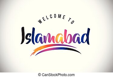 Islamabad Welcome To Message in Purple Vibrant Modern...
