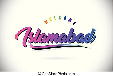 Islamabad Welcome To Word Text with Creative Purple Pink...