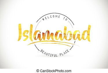 Islamabad Welcome To Word Text with Handwritten Font and...