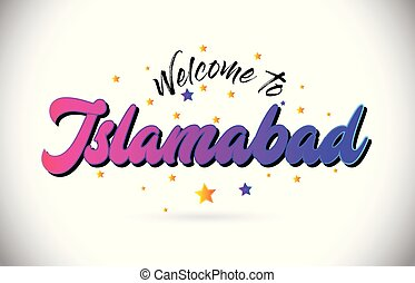 Islamabad Welcome To Word Text with Purple Pink Handwritten...