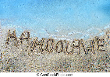 Islands in the Sand Kahoolawe - Finger drawn letters...