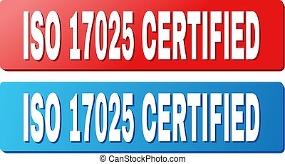 ISO 17025 CERTIFIED Caption on Blue and Red Rectangle Buttons