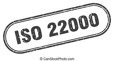 iso 22000 stamp. rounded grunge sign on white background
