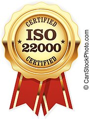ISO 22000 standard certified rosette - Food safety...