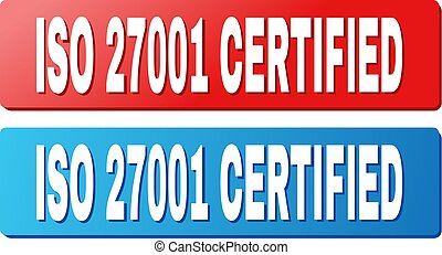 ISO 27001 CERTIFIED Text on Blue and Red Rectangle Buttons