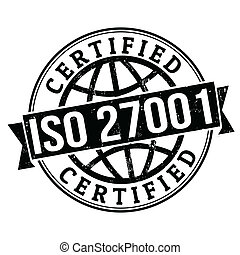 ISO 27001 stamp - ISO 27001 certified grunge rubber stamp on...