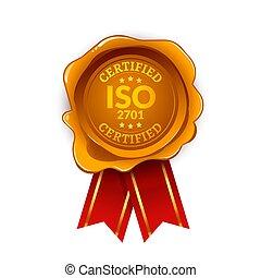 ISO 2701 standard certified. Iso Seal label certificate