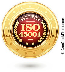 ISO 45001 certified medal - occupational health and safety insignia