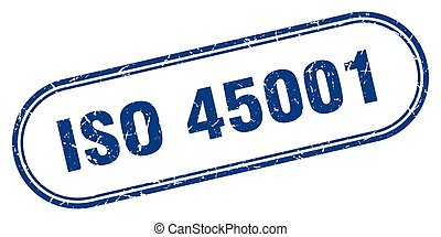 iso 45001 stamp. rounded grunge sign on white background