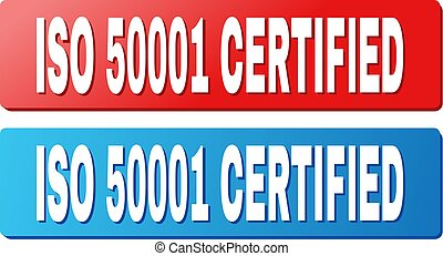 ISO 50001 CERTIFIED Caption on Blue and Red Rectangle Buttons