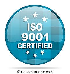 iso 9001 blue round modern design internet icon on white background
