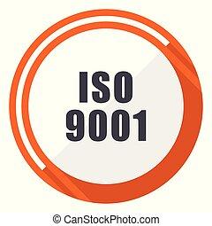 Iso 9001 flat design vector web icon. Round orange internet button isolated on white background.
