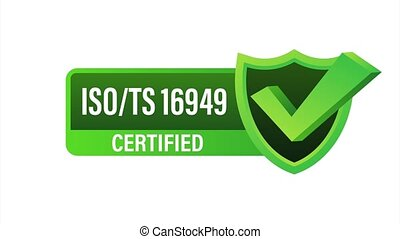 ISO TS 16949 Certified badge, icon. Certification stamp. Flat design