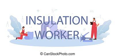 isolação, térmico, ou, trabalhador, header., tipográfico, acústico
