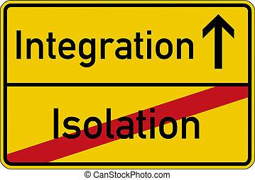 isolamento, e, integração