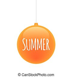 Isolated christmas ball with    the text SUMMER