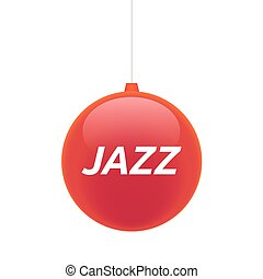 Isolated christmas ball with    the text JAZZ