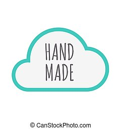 Isolated cloud icon with    the text HAND MADE