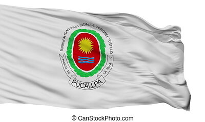 Isolated Coronel Portillo city flag, Peru - Coronel Portillo...