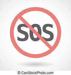 Isolated forbidden signal with    the text SOS