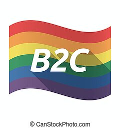 Isolated Gay Pride flag with    the text B2C