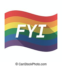 Isolated Gay Pride flag with    the text FYI