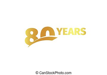 Isolated golden color number 80 with word years icon on white background, birthday anniversary greeting card element vector illustration.