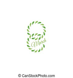 Isolated green color number eight of leaves with word march icon, international women day greeting card element vector illustration.