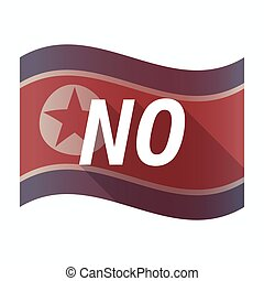 Isolated North Korea flag with the text NO