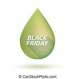 Isolated olive oil drop with the text BLACK FRIDAY