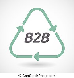 Isolated recycle sign with the text B2B