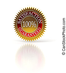 Satisfaction Guaranteed seal over white - Isolated...