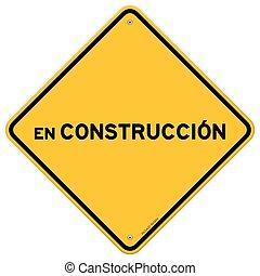 Isolated single en construccion sign