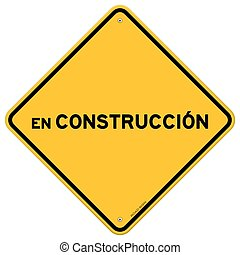 Isolated single en construccion sign