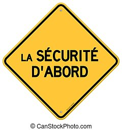 Isolated single securite d'abord sign