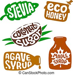 Isolated sticker for packaging healthy natural organic nutrition. Vector label STEVIA, ECO HONEY, COCONUT SUGAR, AGAVE, MAPLE SYRUP. Vegan food. Natural organic sweetener. Template for infographic