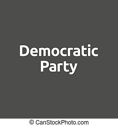 Isolated vector illustration of  the word Democratic  Party