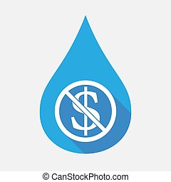 Isolated water drop with  a dollar sign  in a not allowed signal