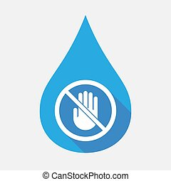 Isolated water drop with  a hand  in a not allowed signal