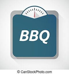 Isolated weight scale with the text BBQ