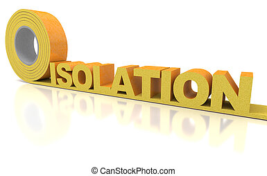 Isolation - 3D rendering of the word isolation, written with...