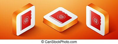 Isometric Address book icon isolated on orange background. Notebook, address, contact, directory, phone, telephone book icon. Orange square button. Vector