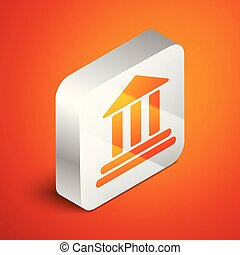 Isometric Bank building icon isolated on orange background. Silver square button. Vector Illustration