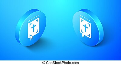 Isometric Bible book icon isolated on blue background. Holy Bible book sign. Blue circle button. Vector