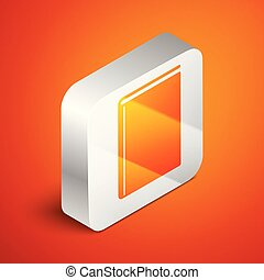 Isometric Book icon isolated on orange background. Silver square button. Vector Illustration