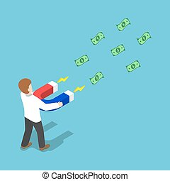 Isometric businessman attract money with a large horseshoe magnet